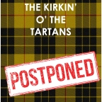 Kirkin' O' The Tartans Postponed